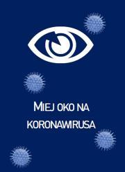 Miej oko na koronawirusa